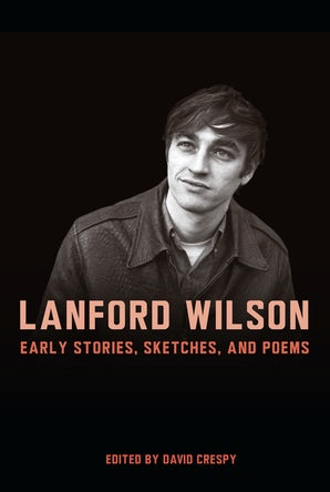 Lanford Wilson Hardcover  by David Crespy