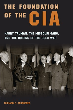The Foundation of the CIA