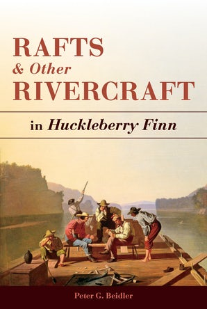 Rafts and Other Rivercraft Hardcover  by Peter G. Beidler