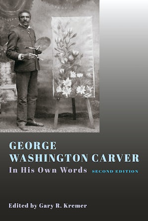 George Washington Carver Hardcover  by Gary R. Kremer