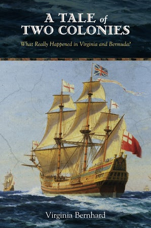 A Tale of Two Colonies Paperback  by Virginia Bernhard