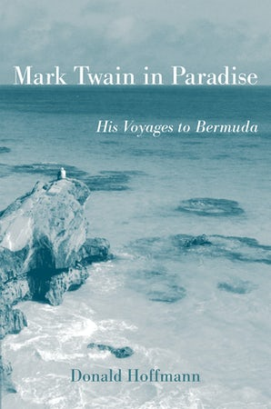 Mark Twain in Paradise Paperback  by Donald Hoffmann
