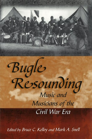 Bugle Resounding Paperback  by Bruce C. Kelley