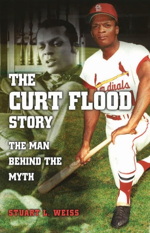 The Curt Flood Story Paperback  by Stuart L. Weiss