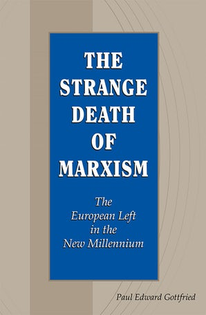 The Strange Death of Marxism