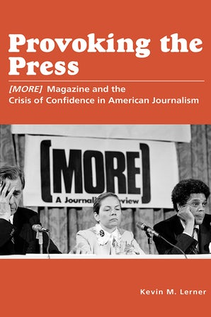 Provoking the Press Hardcover  by Kevin M. Lerner