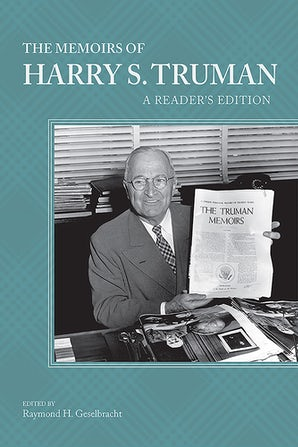 The Memoirs of Harry S. Truman Hardcover  by Raymond H. Geselbracht