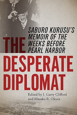 The Desperate Diplomat Paperback  by J. Garry Clifford