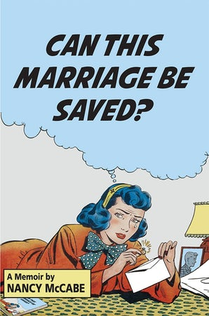 Can This Marriage Be Saved? Hardcover  by Nancy McCabe