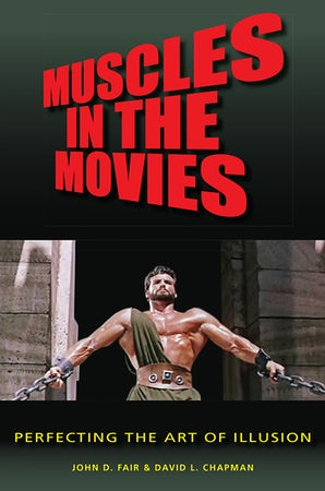 Muscles in the Movies Hardcover  by John D. Fair