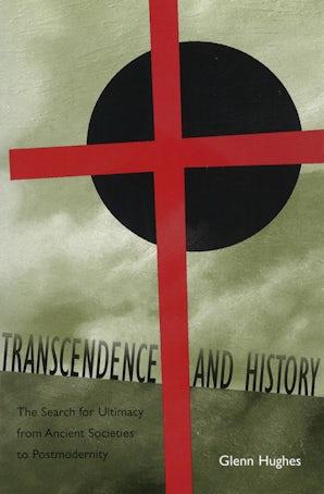 Transcendence and History Paperback  by Glenn Hughes