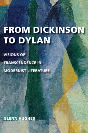 From Dickinson to Dylan Hardcover  by Glenn Hughes