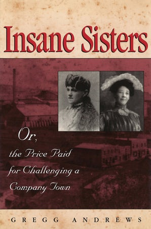 Insane Sisters Paperback  by Gregg Andrews