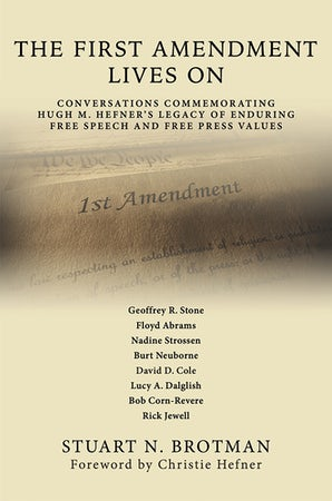 The First Amendment Lives On Hardcover  by Stuart N. Brotman