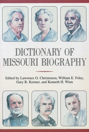 Dictionary of Missouri Biography Digital download  by Lawrence O. Christensen