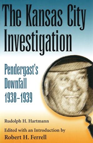 The Kansas City Investigation Digital download  by Rudolph H. Hartmann