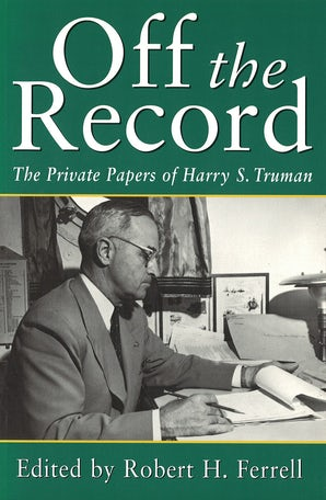 Off the Record Digital download  by Robert H. Ferrell