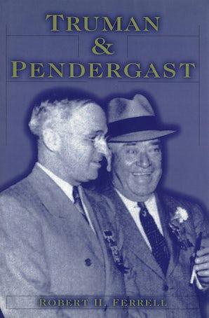 Truman and Pendergast Digital download  by Robert H. Ferrell