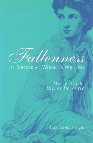 Fallenness in Victorian Women's Writing Digital download  by Deborah Anna Logan