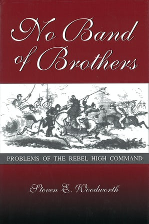 No Band of Brothers Digital download  by Steven E. Woodworth