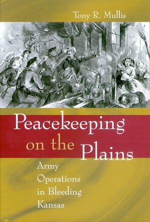 Peacekeeping on the Plains Digital download  by Tony R. Mullis