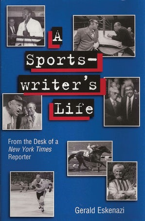 A Sportswriter's Life Paperback  by Gerald Eskenazi