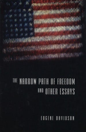The Narrow Path of Freedom and Other Essays Hardcover  by Eugene Davidson