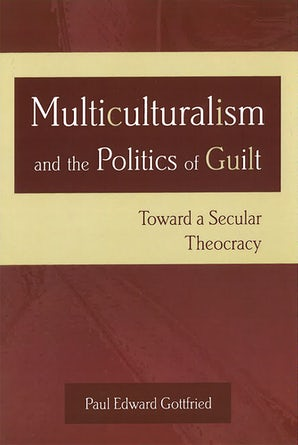 Multiculturalism and the Politics of Guilt Digital download  by Paul Edward Gottfried