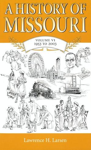 A History of Missouri (V6)