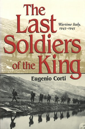 The Last Soldiers of the King Digital download  by Eugenio Corti