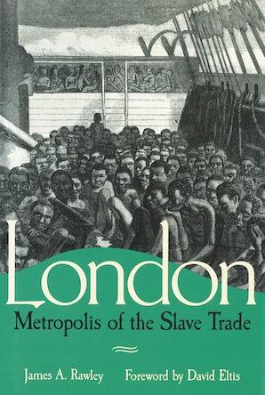 London, Metropolis of the Slave Trade Digital download  by James A. Rawley