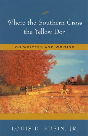 Where the Southern Cross the Yellow Dog Digital download  by Louis D. Rubin