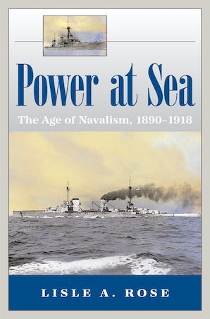 Power at Sea, Volume 1 Digital download  by Lisle A. Rose
