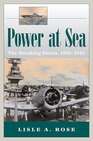 Power at Sea, Volume 2