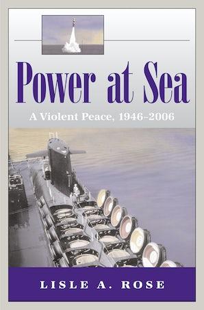 Power at Sea, Volume 3