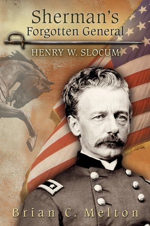 Sherman's Forgotten General Digital download  by Brian C. Melton