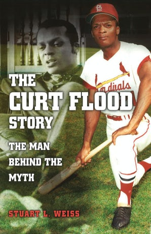 The Curt Flood Story Digital download  by Stuart L. Weiss
