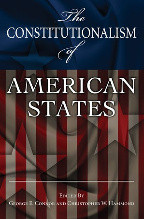 The Constitutionalism of American States Digital download  by George E. Connor