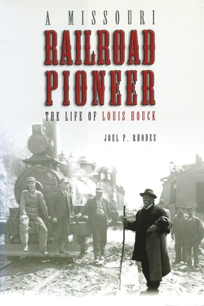 A Missouri Railroad Pioneer Digital download  by Joel P. Rhodes