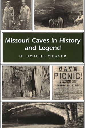 Missouri Caves in History and Legend Digital download  by H. Dwight Weaver