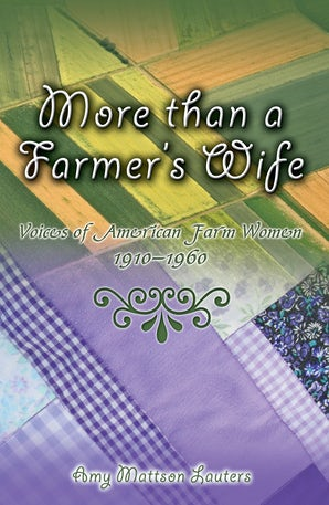More than a Farmer's Wife Digital download  by Amy Mattson Lauters