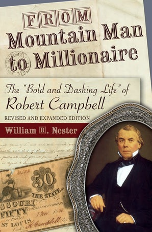From Mountain Man to Millionaire Digital download  by William R. Nester