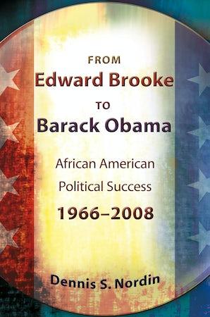 From Edward Brooke to Barack Obama Digital download  by Dennis S. Nordin