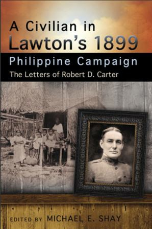 A Civilian in Lawton's 1899 Philippine Campaign Digital download  by Michael E. Shay
