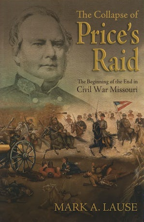 The Collapse of Price's Raid Digital download  by Mark A. Lause