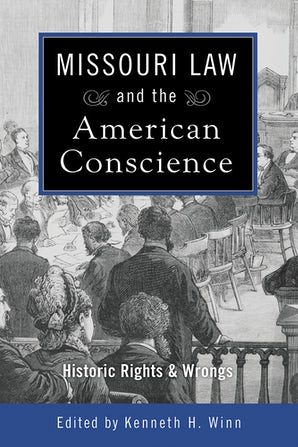 Missouri Law and the American Conscience Digital download  by Kenneth H. Winn
