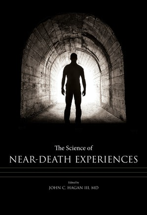 The Science of Near-Death Experiences Digital download  by John C. Hagan