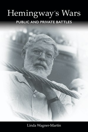 Hemingway's Wars Digital download  by Linda Wagner-Martin