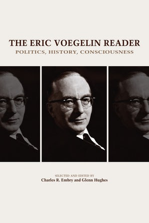 The Eric Voegelin Reader Digital download  by Charles R. Embry