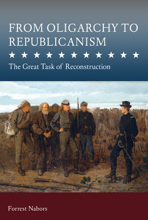 From Oligarchy to Republicanism Digital download  by Forrest A. Nabors